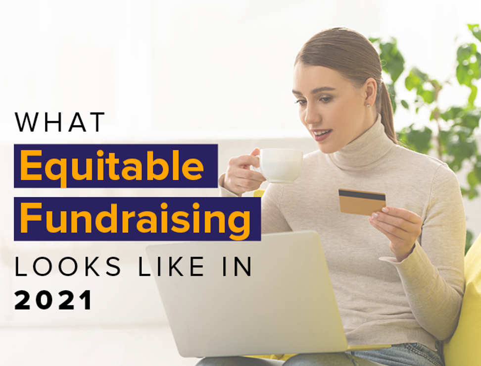 What equitable fundraising looks like in 2021